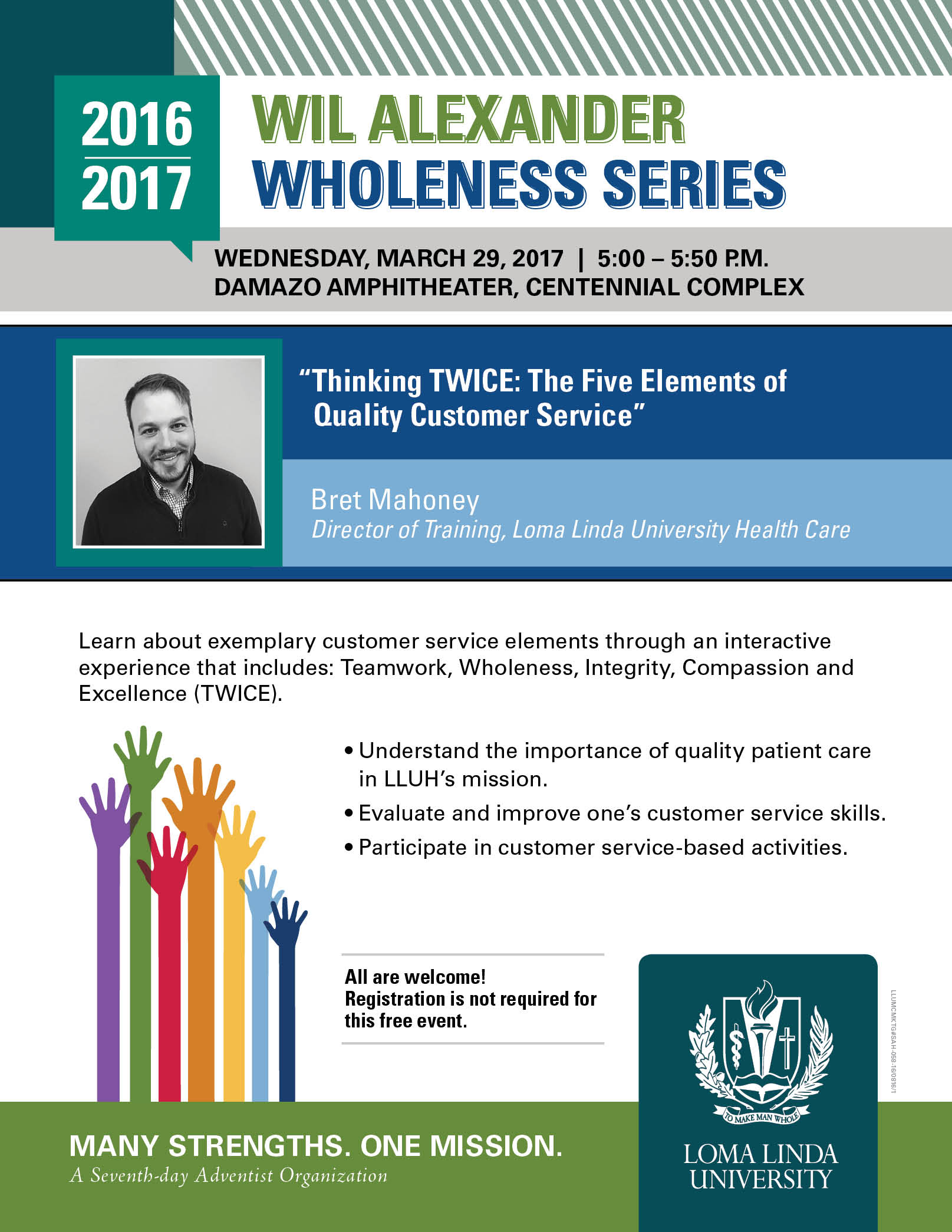 wil alexander wholeness series loma linda university bret mahoney thinking twice the five elements of quality customer service