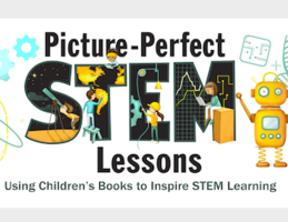 NSTA Picture Perfect, Inspiring STEM Learning